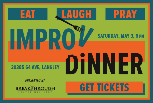 Breakthrough Prayer Improv Dinner