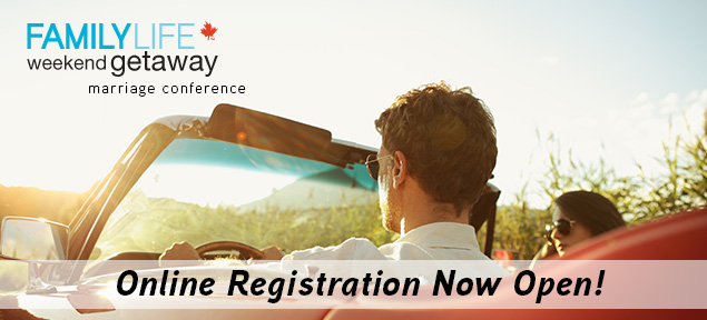FamilyLife Weekend Getaway Marriage Conference Online Registration Now Open